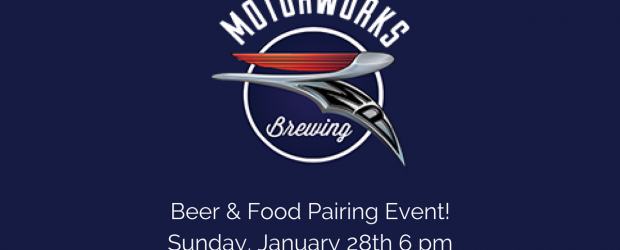 Motorworks Brewing Beer & Food Pairing Event